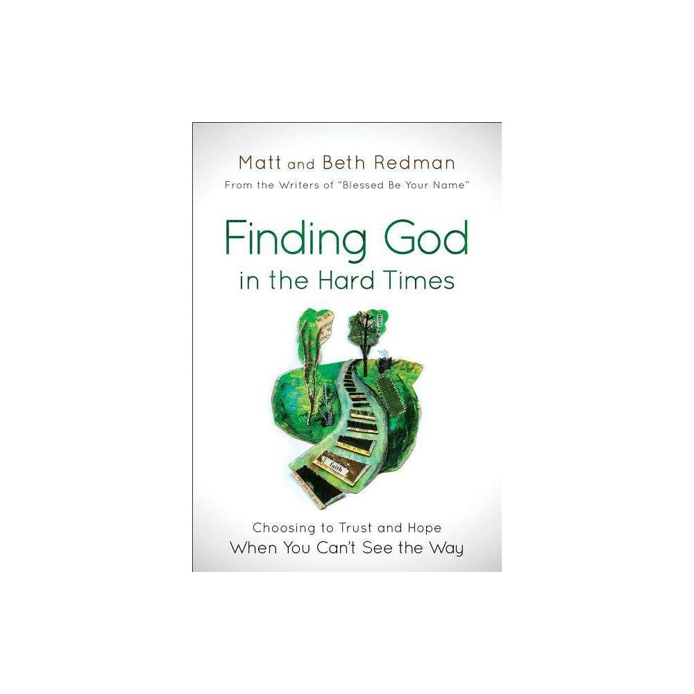 Finding God In The Hard Times Paperback