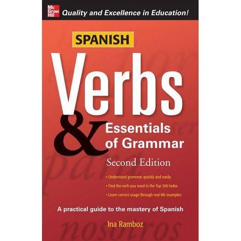 Spanish Verbs & Essentials of Grammar - (Verbs and Essentials of Grammar) 2 Edition by  Ina W Ramboz - image 1 of 1
