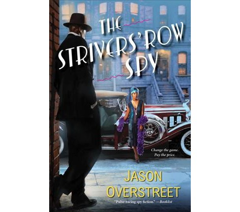 Strivers' Row Spy -  Reprint (Renaissance) by Jason Overstreet (Paperback) - image 1 of 1