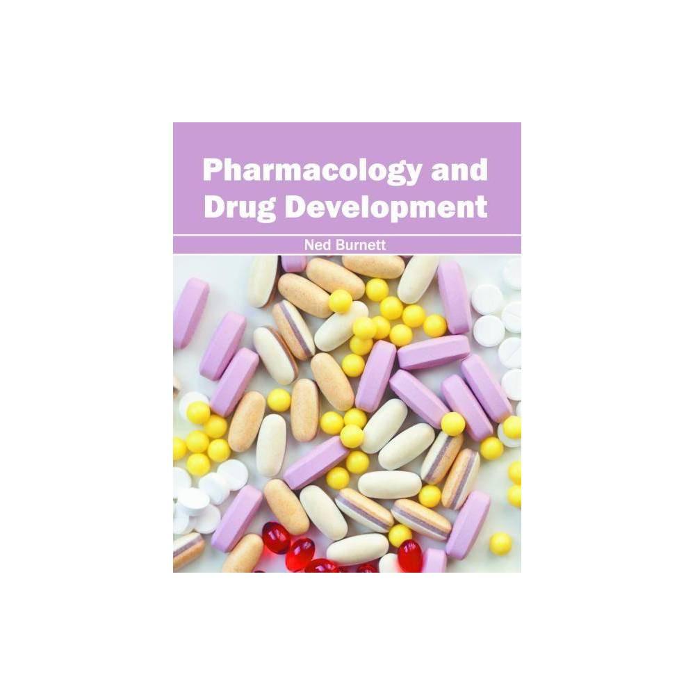 Pharmacology and Drug Development - (Hardcover)