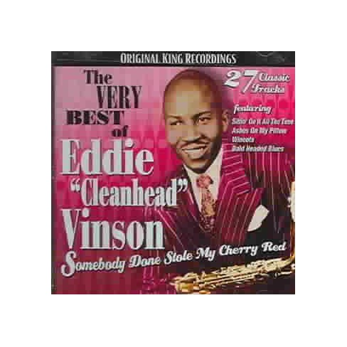 "Very Best Of Eddie ""Cleanhead"" Vinson: Somebody Done Stole My Cherry Red (CD) - image 1 of 1"