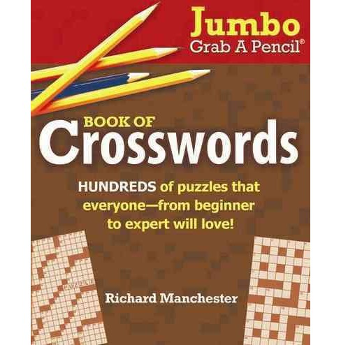Jumbo Grab a Pencil Book of Crosswords (Paperback) (Richard Manchester) - image 1 of 1