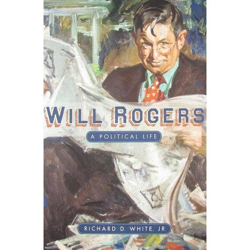 Will Rogers - by  Richard D White (Hardcover) - image 1 of 1