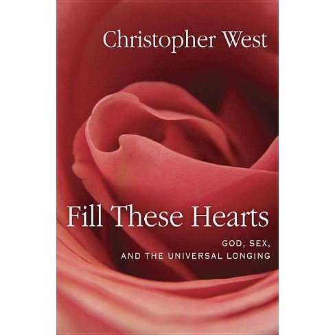 Fill These Hearts - by  Christopher West (Hardcover) - image 1 of 1