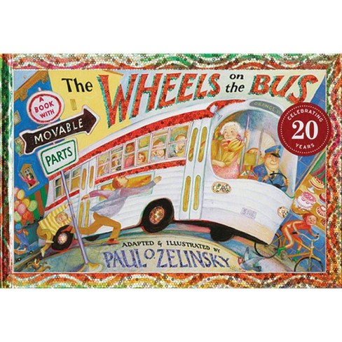 The Wheels on the Bus - by Paul O Zelinsky (Hardcover)