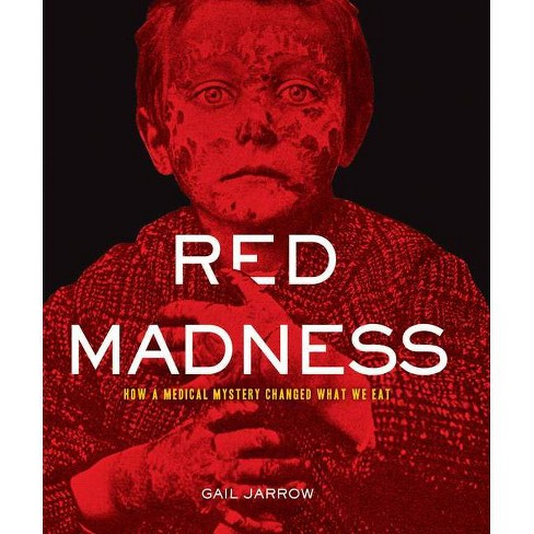 Red Madness - by  Gail Jarrow (Hardcover) - image 1 of 1
