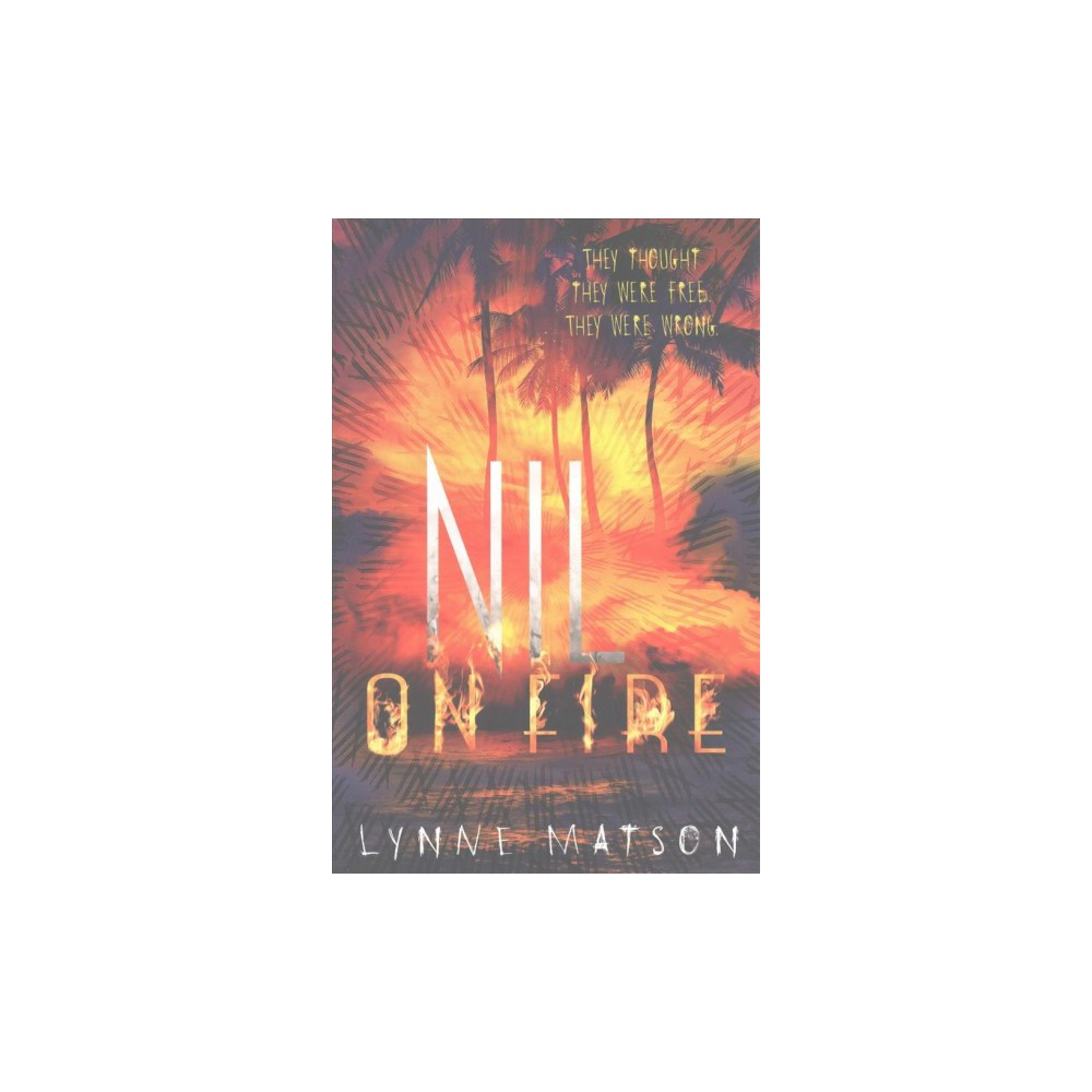 Nil on Fire (Reprint) (Paperback) (Lynne Matson)