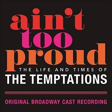 Original Broadway Cast - Ain't Too Proud: The Life And Times Of The Temptations (CD)