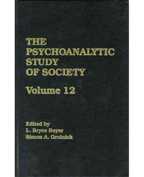 Psychoanalytic Study of Society : Essays in Honor of George Devereux (Vol 12) (Paperback) - image 1 of 1