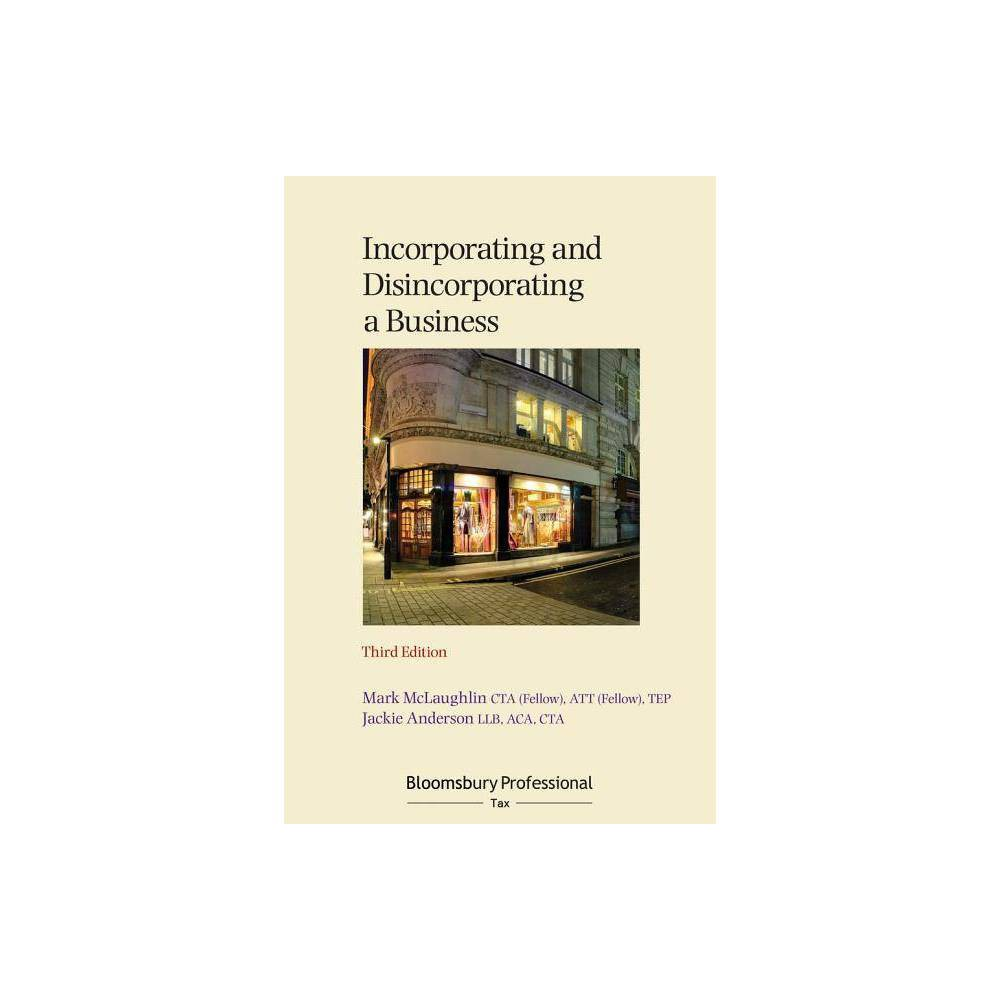 Incorporating and Disincorporating a Business - 3 Edition by Mark McLaughlin & Jackie Anderson
