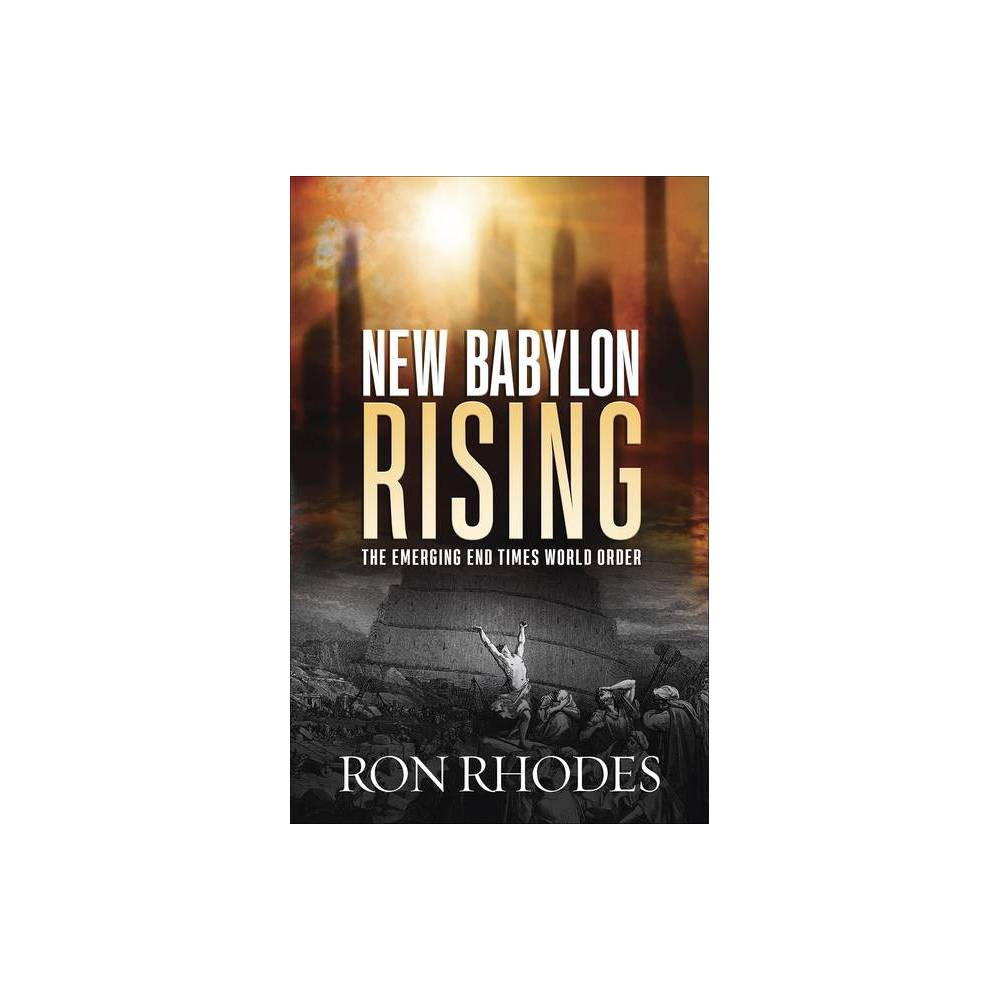 New Babylon Rising By Ron Rhodes Paperback