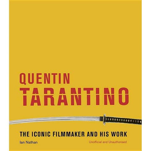 Quentin Tarantino - by  Ian Nathan (Hardcover) - image 1 of 1