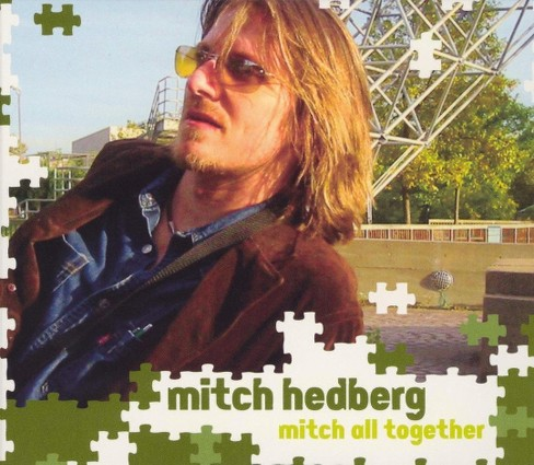 Mitch hedberg - Mitch all together [Explicit Lyrics] (CD) - image 1 of 1