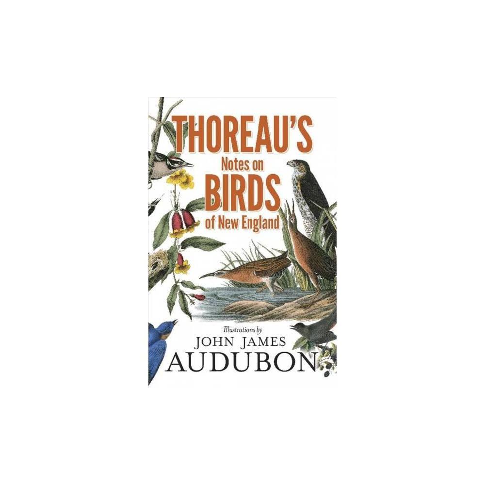 Thoreau's Notes on Birds of New England - Reprint by Henry David Thoreau (Paperback)