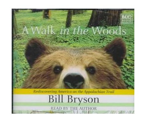 Walk in the Woods : Rediscovering America on the Appalachian Trail (CD/Spoken Word) (Bill Bryson) - image 1 of 1