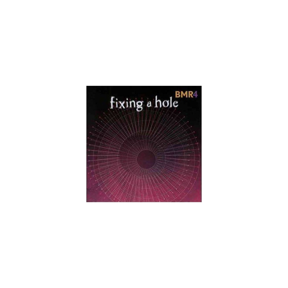 Bmr4 - Fixing A Hole (CD)