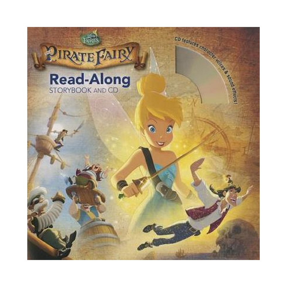 Tinker Bell and the Pirate Fairy ( Tinker Bell and the Pirate Fairy) (Mixed media product) by Disney Book