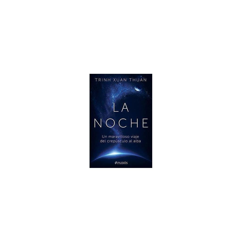 La noche / The night - Tra by Trinh Thuan (Paperback)