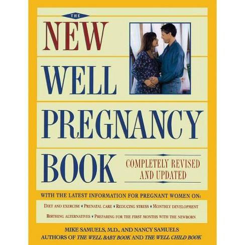 New Well Pregnancy Book - by  Samuels (Paperback) - image 1 of 1