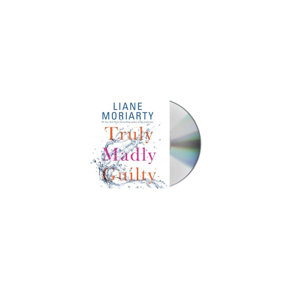 Truly Madly Guilty (Unabridged) (CD/Spoken Word) (Liane Moriarty)