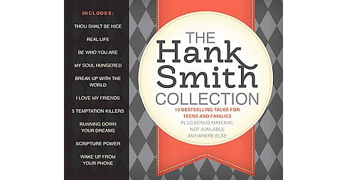 Hank Smith Collection : 10 Bestselling Talks for Teens and Families (CD/Spoken Word) - image 1 of 1