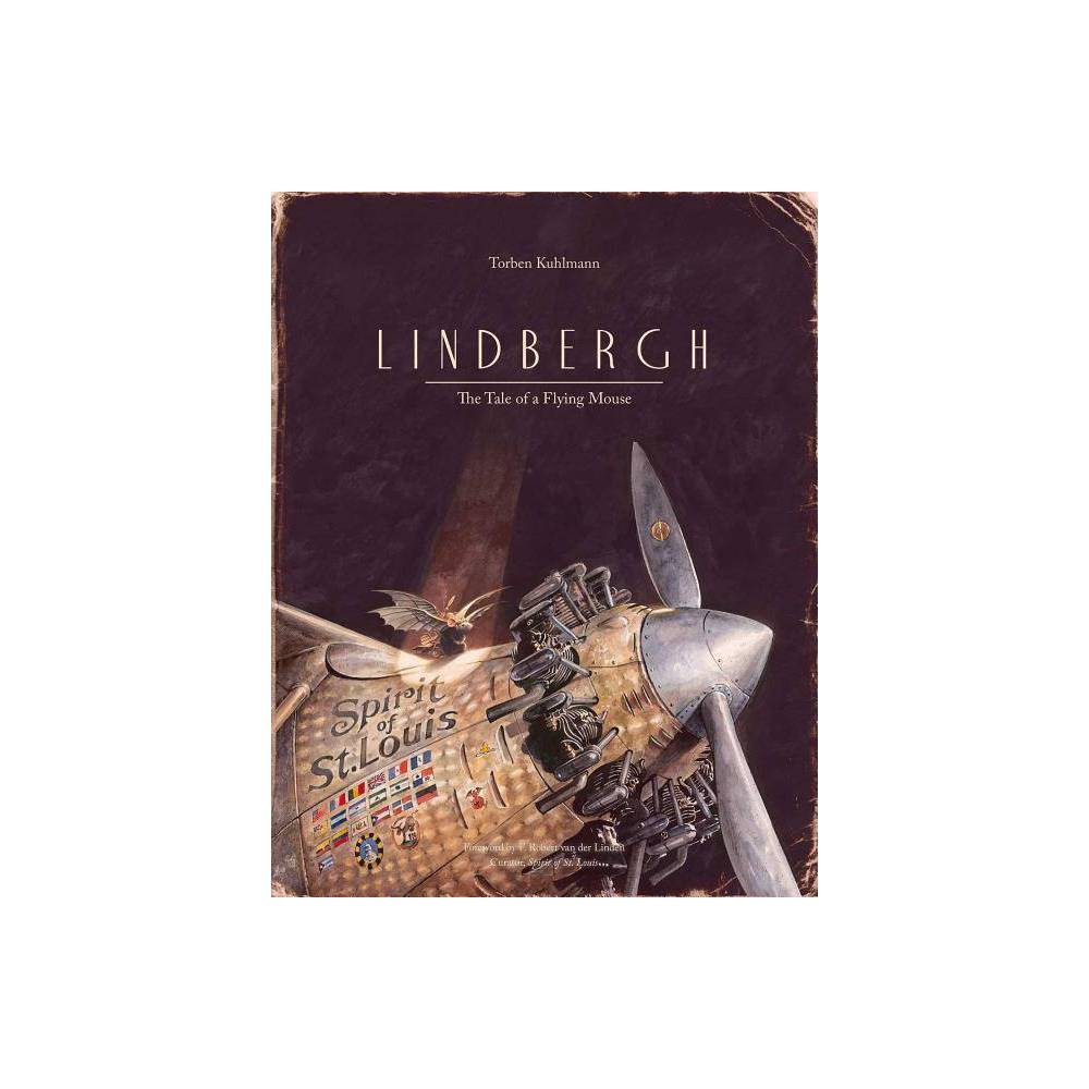Lindbergh Mouse Adventures By Torben Kuhlmann Hardcover