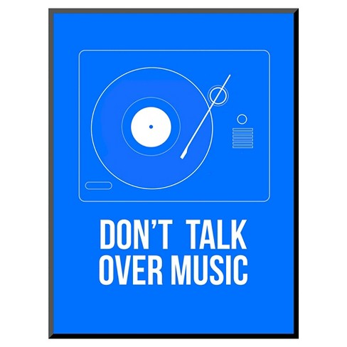 Art.com Don't talk over Music Poster - image 1 of 2