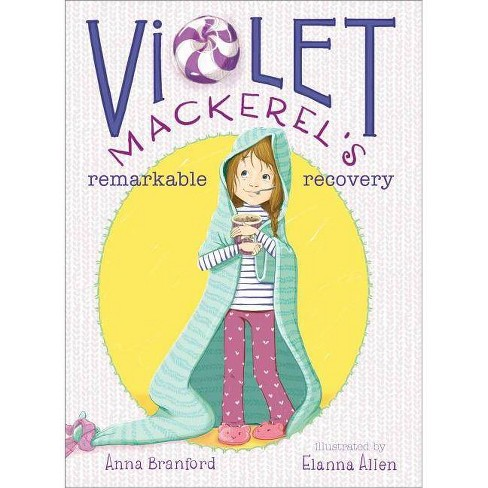 Violet Mackerel's Remarkable Recovery - by  Anna Branford (Paperback) - image 1 of 1