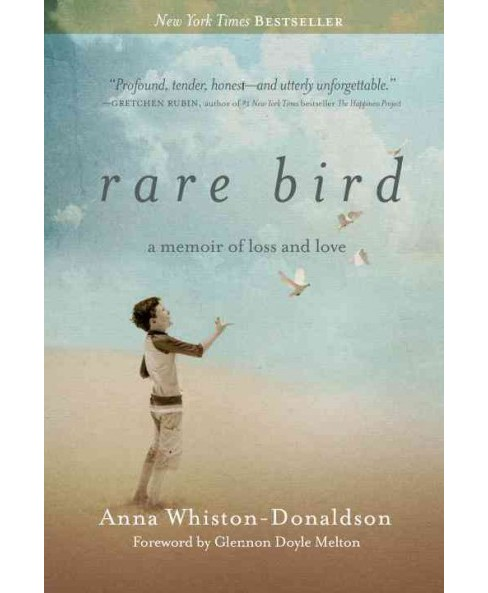 Rare Bird : A Memoir of Loss and Love (Reprint) (Paperback) (Anna Whiston-donaldson) - image 1 of 1