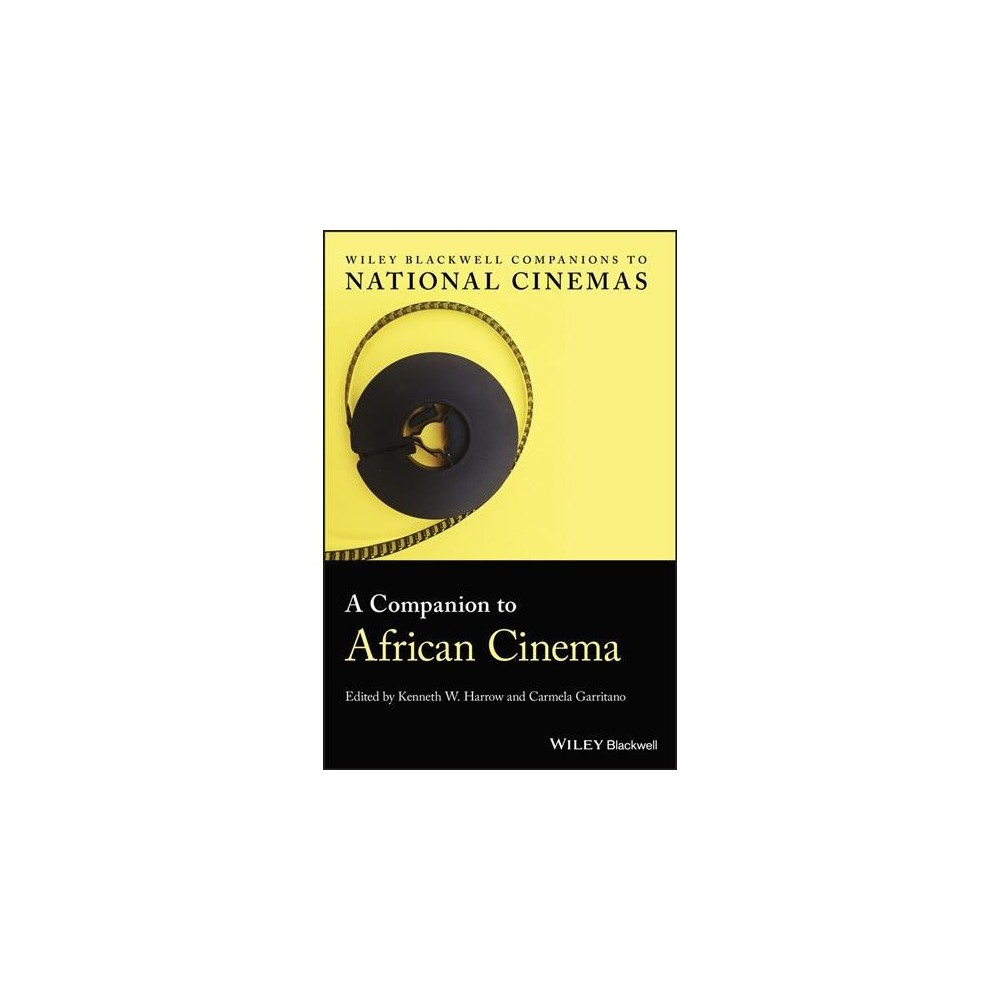 Companion to African Cinema - (Hardcover)
