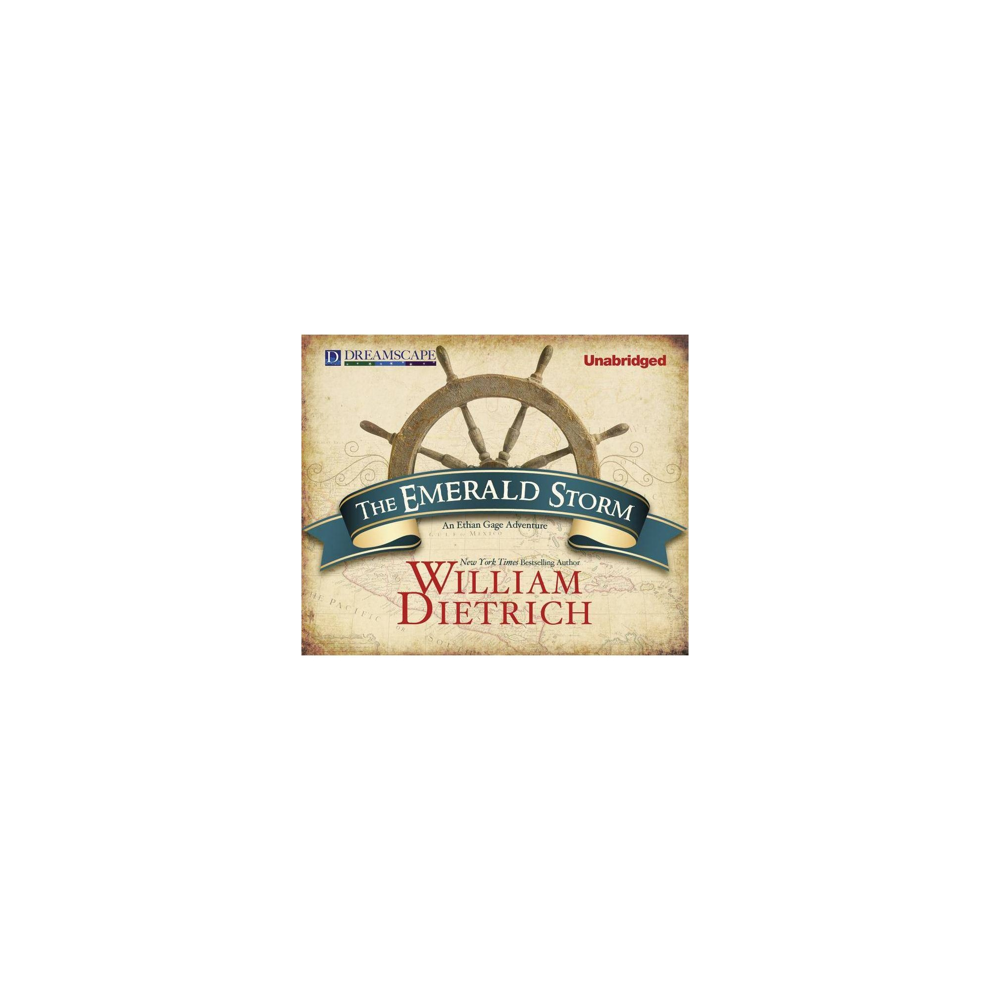 The Emerald Storm - (Ethan Gage Adventures) by William Dietrich (AudioCD)