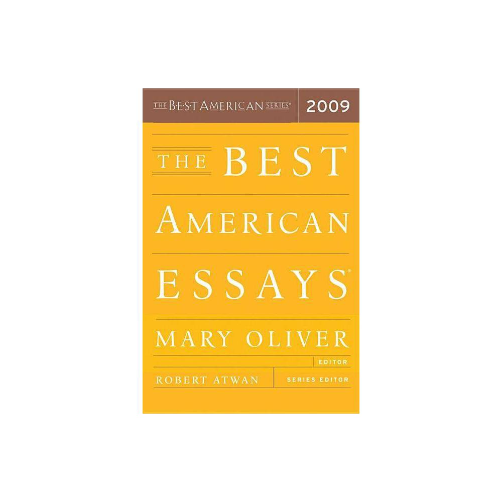 The Best American Essays 2009 By Mary Oliver Paperback