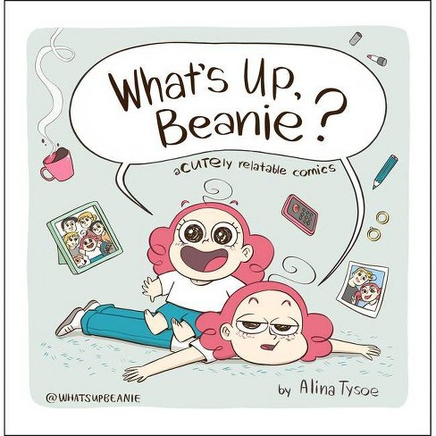 What's Up, Beanie? - by  Alina Tysoe (Hardcover) - image 1 of 1