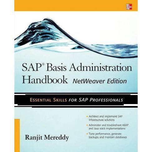 SAP Basis Administration Handbook, NetWeaver Edition - by Ranjit Mereddy  (Paperback)