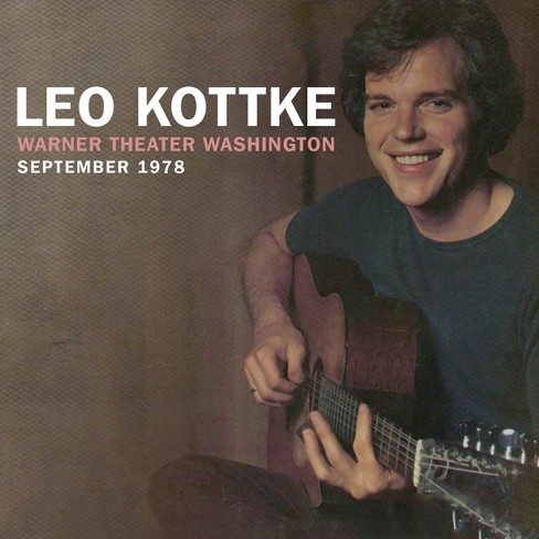 Leo kottke - Warner theater washington september 1 (CD) - image 1 of 1