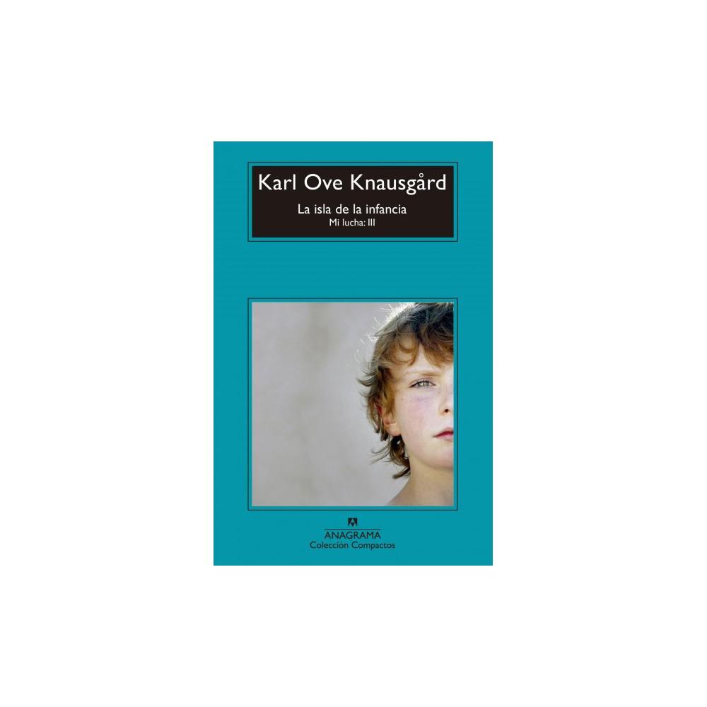 La isla de la infancia/ Boyhood Island (Paperback) (Karl Ove Knausgard)