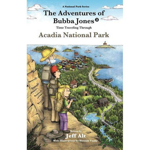 The Adventures of Bubba Jones (#3) - (National Park) by  Jeff Alt (Paperback) - image 1 of 1