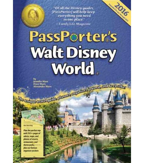 Passporter's Walt Disney World 2016 : The Unique Travel Guide, Planner, Organizer, Journal, and Keepsake - image 1 of 1