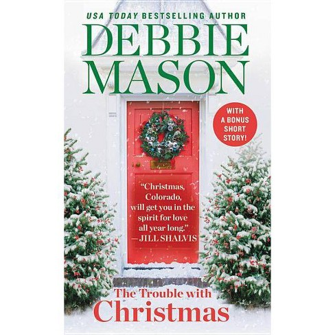 Trouble With Christmas (Reissue) (Paperback) (Debbie Mason) - image 1 of 1