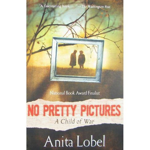 No Pretty Pictures - by  Anita Lobel (Paperback) - image 1 of 1