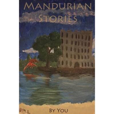 Mandurian Stories - (Paperback)