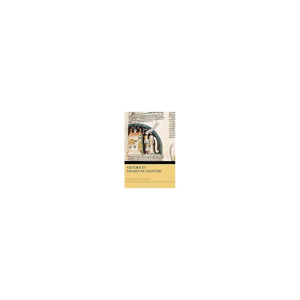 Gender in Medieval Culture (Paperback) (Michelle M. Sauer)