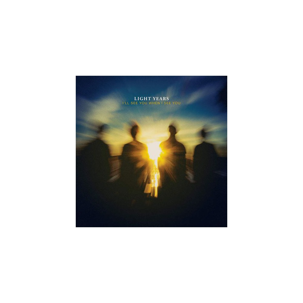 Light Years - I'll See You When I See You (Vinyl)