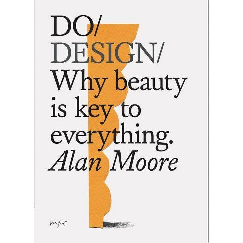 Do Design - by  Alan Moore (Paperback) - image 1 of 1