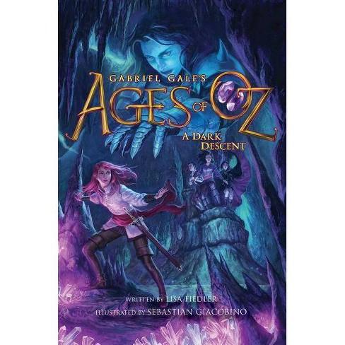 A Dark Descent - (Ages of Oz) by  Lisa Fiedler (Paperback) - image 1 of 1