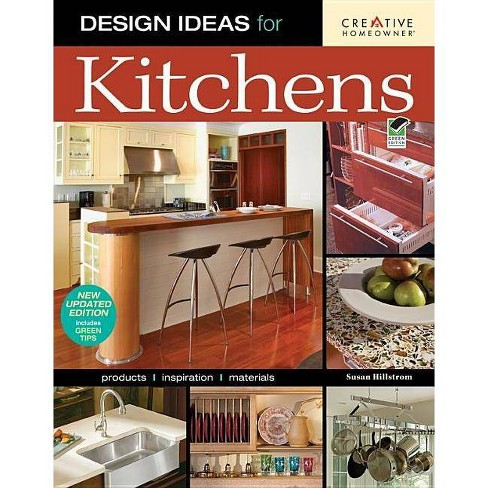 Design Ideas for Kitchens - 2 Edition by  Susan Boyle Hillstrom (Paperback) - image 1 of 1