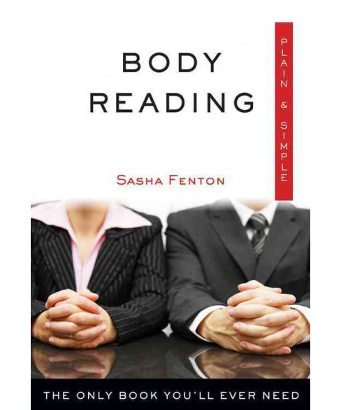 Body Reading : The Only Book You'll Ever Need (Reprint) (Paperback) (Sasha Fenton) - image 1 of 1