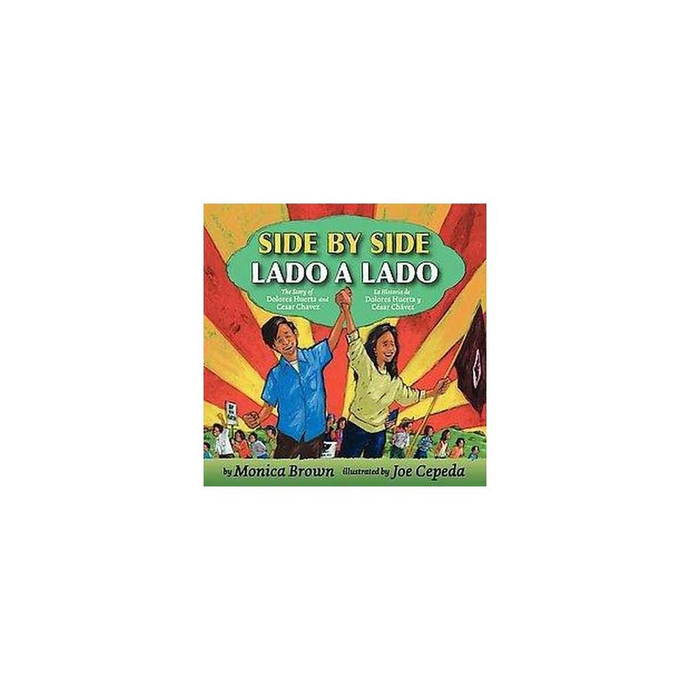 Side by Side / Lado a lado (Bilingual) (Hardcover)