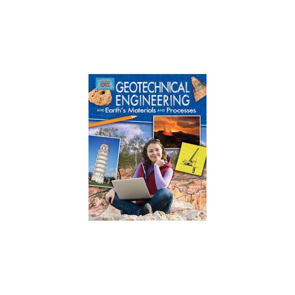 Geotechnical Engineering and Earth's Materials and Processes (Paperback) (Rebecca Sjonger)