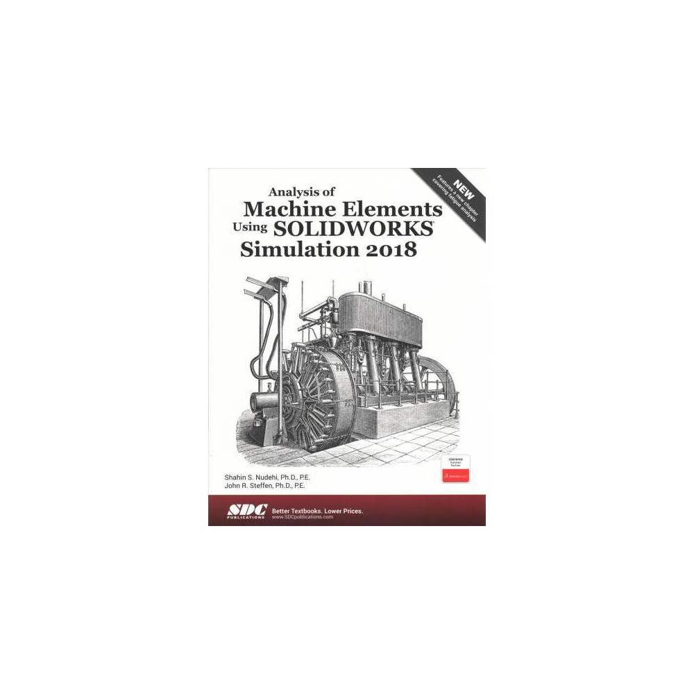 Analysis of Machine Elements Using Solidworks Simulation 2018 - (Paperback)